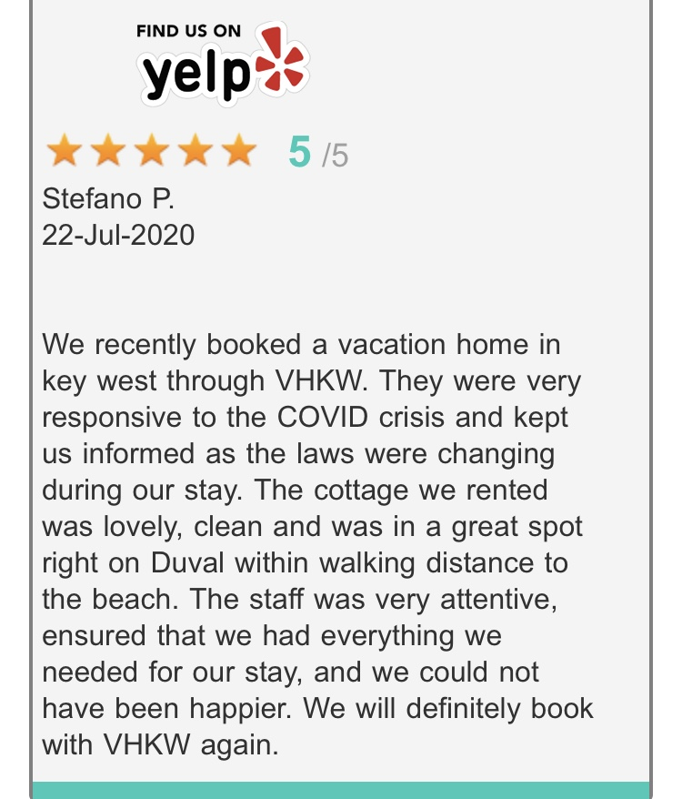5 Star Yelp Review from happy guest who rented a cottage on Duval St. in July 2020.