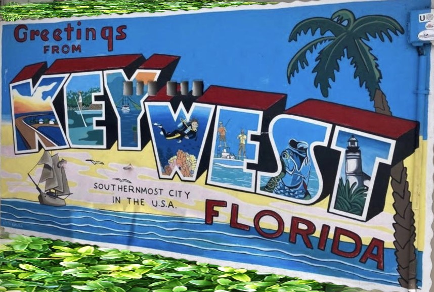 Greetings from Key West, Florida and VHKW